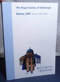 Royal Society of Edinburgh Review 2007 (Session 2005-2006), The.