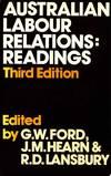 Australian Labour Relations: Readings