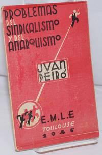 image of Problemas del sindicalismo y del anarquismo; prologo de Felipe Alaiz, epilogo de José Villaverde