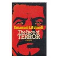 Face of Terror by  Emanuel Litvinoff - Hardcover - 1978 - from Will Cook Books (SKU: 245)