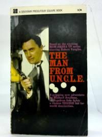 image of The man from U.N.C.L.E: Based on the MGM television series 'The man from U.N.C.L.E.' (Four Square books)
