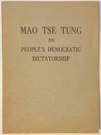 image of Mao Tse-tung on People's Democratic Dictatorship
