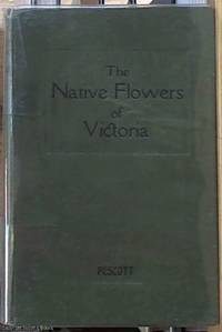 image of The Native Flowers of Victoria