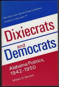 DIXIECRATS AND DEMOCRATS Alabama Politics, 1942-1950