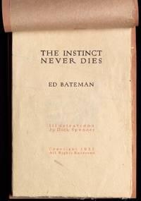 The Instinct Never Dies (with Bateman signed letter)