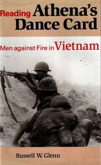 Reading Athena's Dance Card, Men Against Fire in Vietnam
