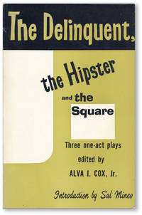 The Delinquent, the Hipster, and the Square and Other Plays