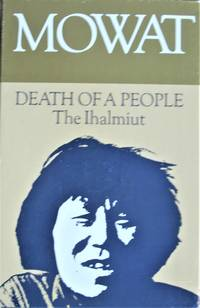 image of Death of a People. the Ihalmuit. Includes: People of the Deer and the Desperate People. Two Volumes in Slipcase