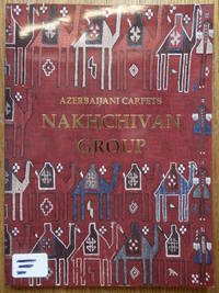 Azerbaijani Carpets: Nakhchivan Group
