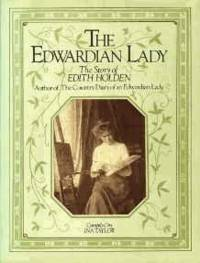 image of The Edwardian Lady: The Story of Edith Holden