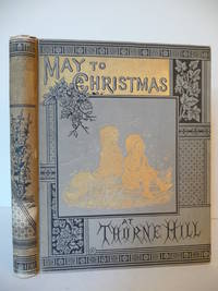 From May to Christmas at Thorne Hill