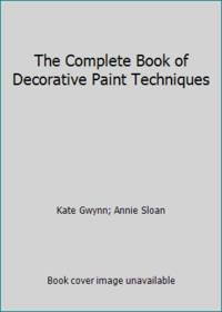 image of The Complete Book of Decorative Paint Techniques