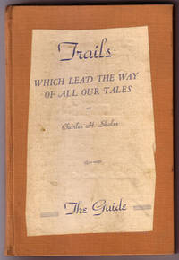 Trails Which Leads The Way Of All Our Tales