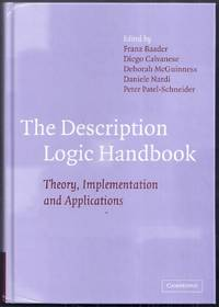 The Description Logic Handbook. Theory, Implementation and Applications