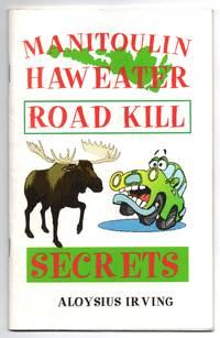 image of Manitoulin Haweater Road Kill Secrets