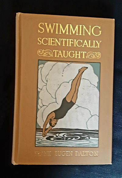 Swimming Scientifically Taught. A...