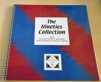 image of The Nineties Collection. Quilts Commissioned from Distinguished Quiltmakers of the 1990s as Part of the Heritage Collection of the Quilters' Guild of the British Isles