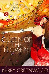 image of Queen of the Flowers: A Phryne Fisher Mystery