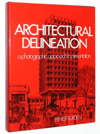 Architectural Delineation: A Photographic Approach to Presentation