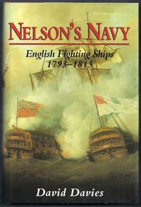 Nelson's Navy. English Fighting Ships 1793-1815