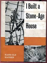 I Built A Stone Age House.