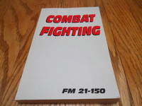 image of Combat Fighting; FM 21-150