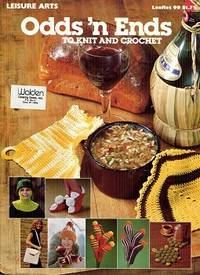 Odds 'n Ends to Knit and Crochet Leaflet 99
