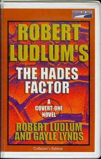 The Hades Factor by Robert Ludlum and Gayle Lynds - 2001 - from Bookmarc's and Biblio.com