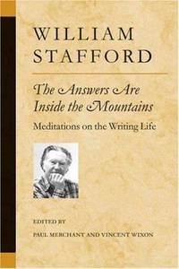 The Answers Are Inside the Mountains : Meditations on the Writing Life