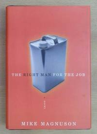 Right Man for the Job, A Novel