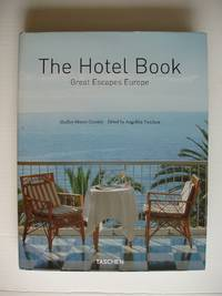 image of The Hotel Book  -  Great Escapes Europe