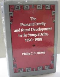 The Peasant Family and Rural Development in the Yangzi Delta, 1350-1988