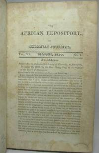 image of THE AFRICAN REPOSITORY, AND COLONIAL JOURNAL.  Vol. VI, Nos. 1, 2, 4, 5, 8, 9, 10, 11 and vol. VIII, No. 2.