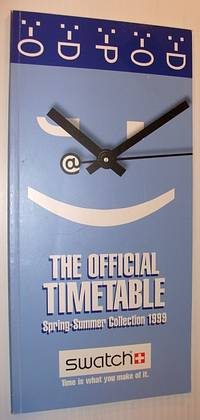 The Official Timetable: Swatch Spring-Summer Collection 1999