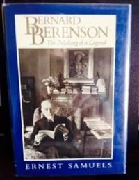 Bernard Berenson: The Making of a Legend