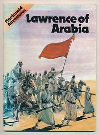 Lawrence of Arabia [Macdonald Adventures]