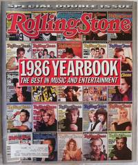ROLLING STONE, 1986 YEARBOOK, THE BEST IN MUSIC & ENTERTAINMENT, SPECIAL DOUBLE ISSUE, DECEMBER 18, 1986 - JANUARY 1, 1987, ISSUES 489 / 490