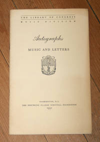Autograph musical scores and autograph letters in the Whittall Foundation Collection