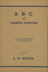 A B C OF CARBON PRINTING.; [cover title]