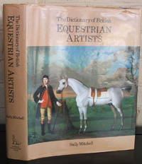 The Dictionary of British Equestrian Artists