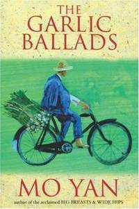 The Garlic Ballads : A Novel