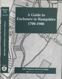 image of A guide to enclosure in Hampshire 1700-1900 (Hampshire record Series Volume XV)