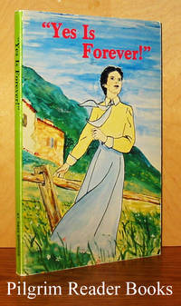 Yes Is Forever! Mother Thecla Merlo, the First Daughter of St. Paul. by Daughters of St. Paul - Paperback - 1981 - from Pilgrim Reader Books - IOBA (SKU: 28062)