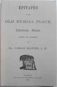 image of Epitaphs in the Old Burial Place, Dedham, Mass
