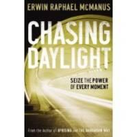Chasing Daylight Erwin McManus PB
