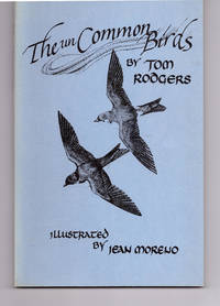 The unCommon Birds: A Supplement to any Field Guide to Birds by Tom Rodgers - 1989