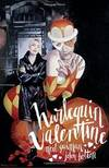 image of Harlequin Valentine (Second Edition)