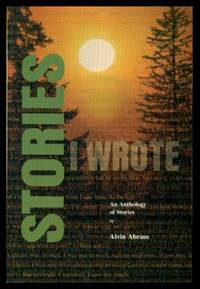 STORIES I WROTE - An Anthology