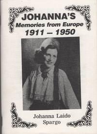 Johanna's Memories From Europe, 1911-1950