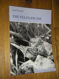 Die Feldlerche. Alauda arvensis by  Rudolf Pätzold - Paperback - 1983 - from Versandantiquariat Rainer Kocherscheidt (SKU: 080566)